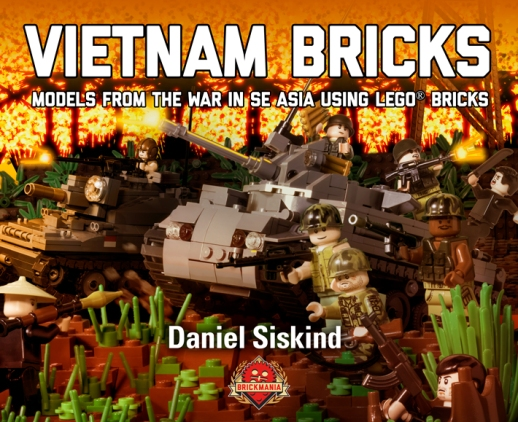 Vietnam Bricks: Models from the War in SE Asia using LEGO® Bricks